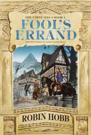 Fool's Errand (Tawny Man, #1) by Robin Hobb