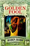 Book cover for Golden Fool (Tawny Man, #2)