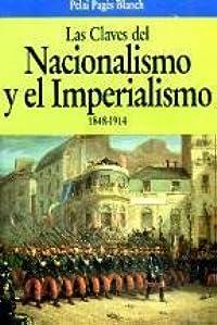 Las claves del nacionalismo y el imperialismo, 1848-1914