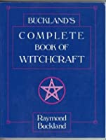 Bucklands complete book of witchcraft ebook
