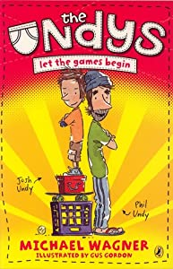 The Undys: Let the Games Begin (The Undys, #1)