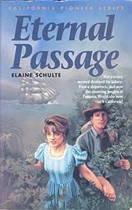 Eternal Passage (California Pioneer #3)