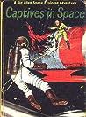 Captives in Space (A Dig Allen Space Explorer Adventure, #2)