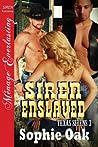 Siren Enslaved (Texas Sirens, #3) audiobook review
