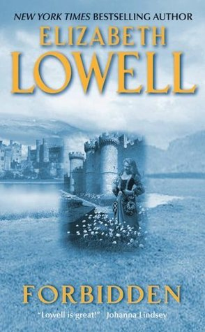 Forbidden (Medieval Series #2) by Elizabeth Lowell