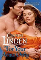 For Your Arms Only (The Bow St. Agents: Spies in Love #2)