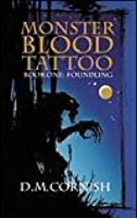 foundling monster blood tattoo 1 by d m cornish