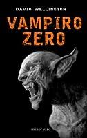 Vampiro Zero (Vampire Tales, #3)
