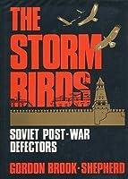 The Storm Birds: Soviet Post-War Defectors