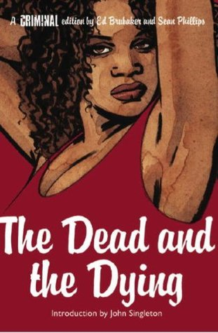 Criminal, Vol. 3: The Dead and the Dying ebook review