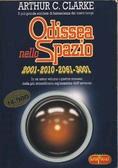 Odissea nello Spazio: 2001 - 2010 - 2061 - 3001
