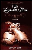 The Sugarless Plum: A Memoir