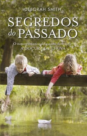Segredos do Passado by Deborah Smith