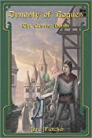 Dynasty of Rogues (Celaeno, #4)