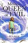 Melissa, Queen of Evil