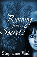 Running from Secrets