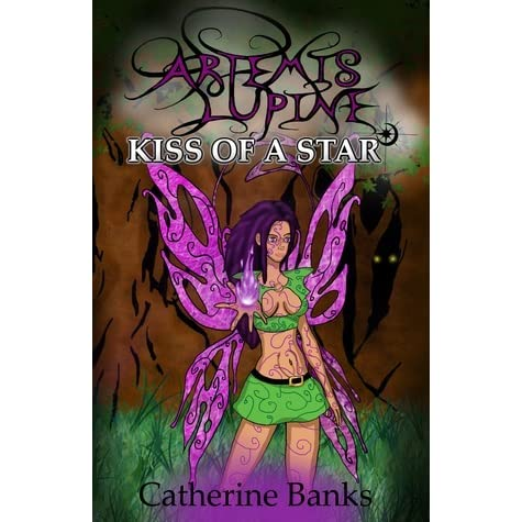 Kiss Of A Star Artemis Lupine 2 By Catherine Banks