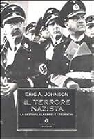 Il terrore nazista: La Gestapo, gli ebrei e i tedeschi
