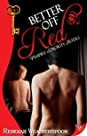 Better Off Red (Vampire Sorority Sisters, #1)