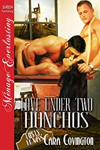 Love Under Two Honchos (Lusty, Texas #5)