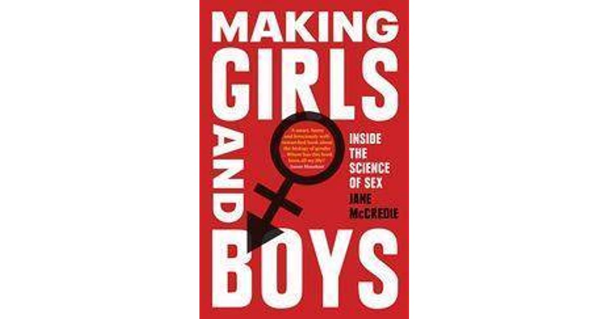 Making Girls And Boys Inside The Science Of Sex By Jane border=