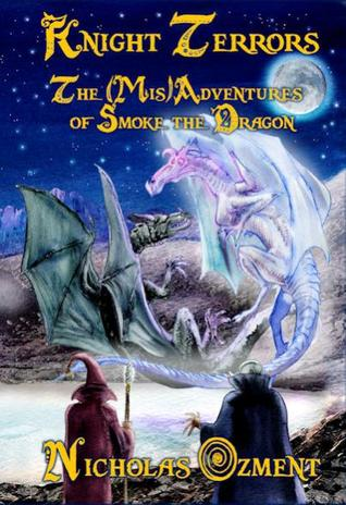 Knight Terrors: The (MIS)Adventures of Smoke the Dragon
