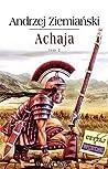 Achaja. Tom II (Achaja, #2)