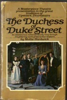 The Duchess Of Duke Street By Mollie Hardwick