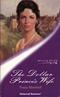 The Dollar Prince's Wife (Historical Romance)