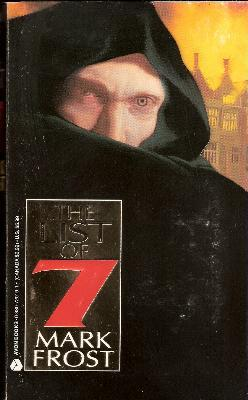List of Seven by Mark Frost