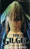 The Gilgul by Henry W. Hocherman