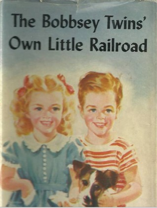 The Bobbsey Twins' Own Little Railroad by Laura Lee Hope