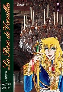 Lady Oscar:  La Rose De Versailles, Tome 1
