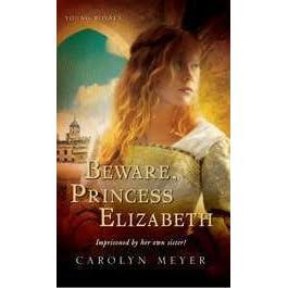 Beware, Princess Elizabeth Summary & Study Guide Description