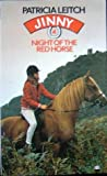 Night of the Red Horse (Jinny, #4)