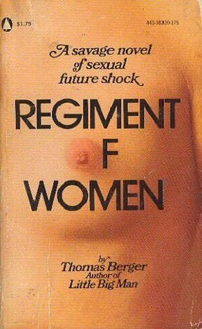 Regiment of Women by Thomas Berger
