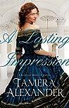 A Lasting Impression by Tamera Alexander