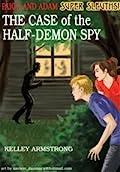 The Case of the Half-Demon Spy