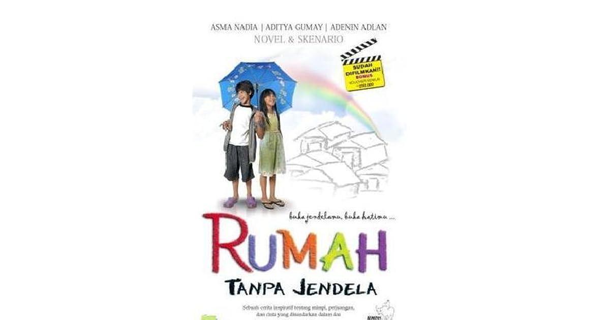 iRumah Tanpa Jendelai Novel Skenario by Asma Nadia