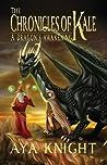 A Dragon's Awakening (The Chronicles of Kale, #1)