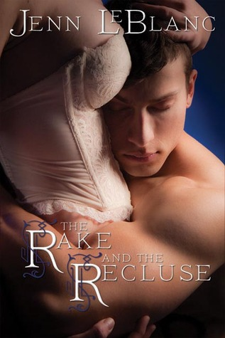 The Rake and the Recluse - A Tale of Two Brothers (Lords of Time #1)