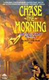 Chase the Morning (The Spiral, #1)