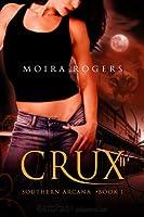 Crux (Southern Arcana, #1)