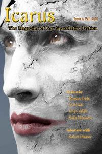 Icarus volume 6 by Steve Berman