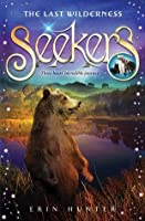 Seekers #4: The Last Wilderness-ExLibrary