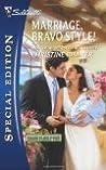 Marriage, Bravo Style! (Bravo Family, #31)