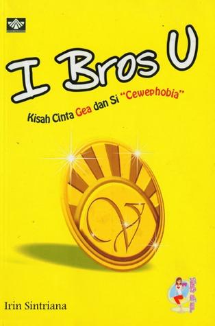 I Bros U by Irin Sintriana
