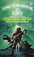 Lucky Starr and the Oceans of Venus (Lucky Starr, #3)