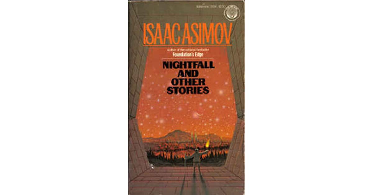 "an analysis of the stories the last question nightfall and evidence by isaac asimov The last question, i questioned everything i was doing as a analysis of the last question symbolism & analysis of ""the last question"" by isaac asimov."