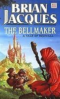 The Bellmaker (Redwall, #7)